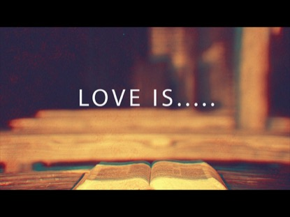 Love Is... | Adoption Media | Preaching Today Media
