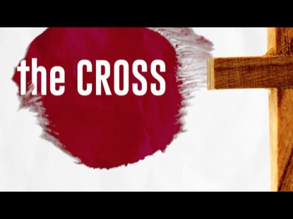 THE CROSS IS FOR YOU AND NOT AGAINST YOU