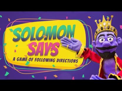 SOLOMON SAYS
