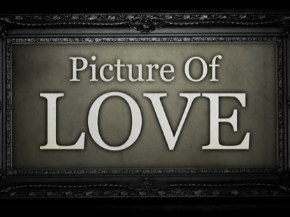 PICTURE OF LOVE
