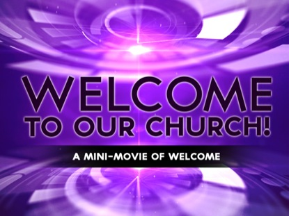 WELCOME TO CHURCH MINI-MOVIE