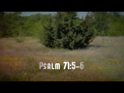PSALM 71 5 6 WORSHIP INTRO
