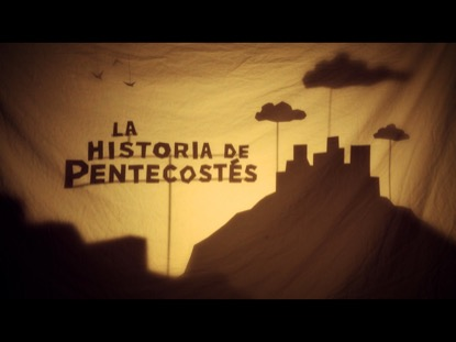 LA HISTORIA DE PENTECOSTES