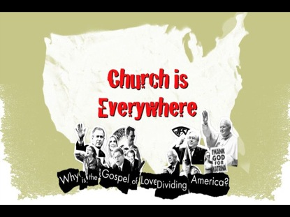 CHURCH IS EVERYWHERE