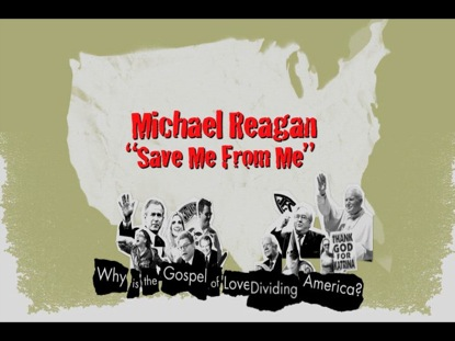 MICHAEL REAGAN - SAVE ME FROM ME