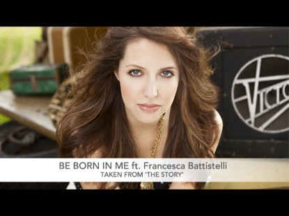 BE BORN IN ME: THE STORY