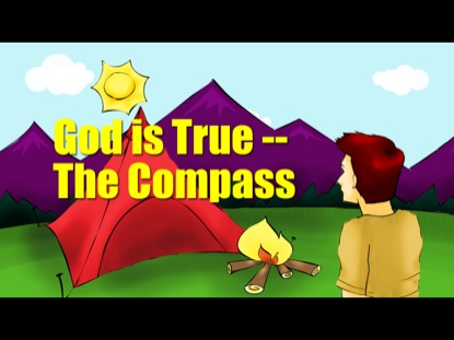 GOD IS TRUE: THE COMPASS