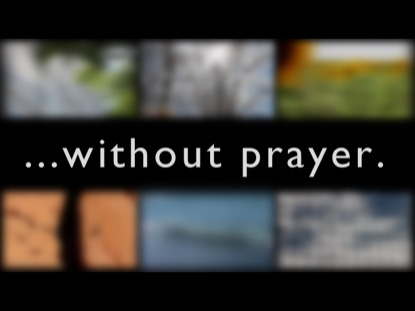 WITHOUT PRAYER