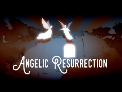ANGELIC RESURRECTION