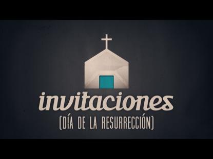 INVITACIONES (DIA DE LA RESURRECCION)