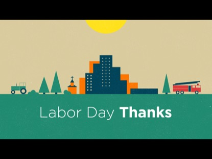 LABOR DAY THANKS