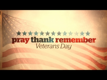 PRAY THANK REMEMBER (VETERANS DAY)