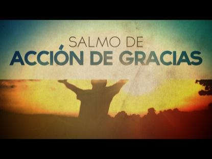 SALMO DE ACCION DE GRACIAS