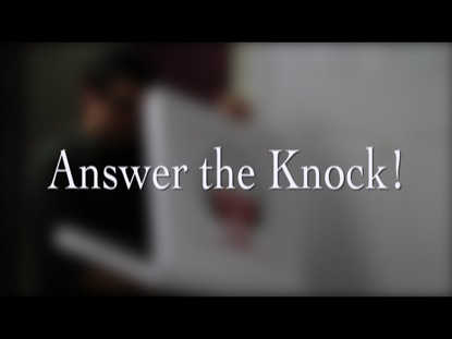 ANSWER THE KNOCK