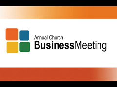 ANNUAL CHURCH BUSINESS MEETING