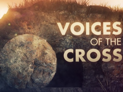 VOICES OF THE CROSS