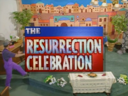 THE RESURRECTION CELEBRATION