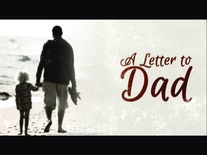 a letter to dad freebridge media worshiphouse media