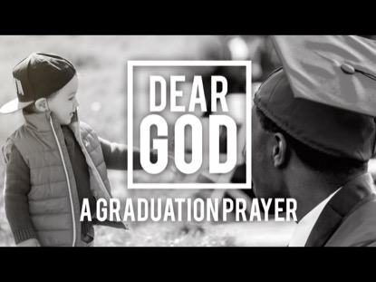"""DEAR GOD (A GRADUATION PRAYER)"""