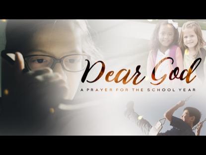 Dear God (A Prayer For The School Year)   Freebridge Media   Preaching Today Media