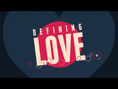 Defining Love | Freebridge Media | Preaching Today Media