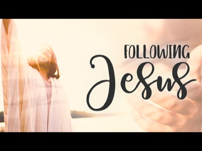 Following Jesus   Freebridge Media   Preaching Today Media
