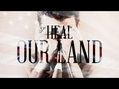 Heal Our Land | Freebridge Media | Preaching Today Media