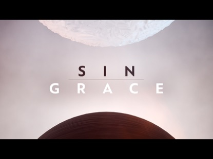 SIN AND GRACE