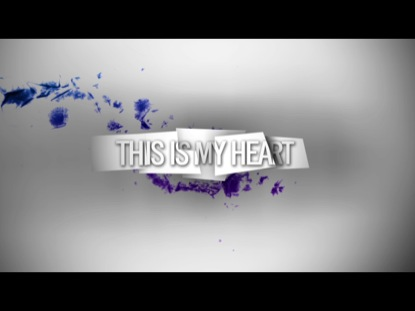 THIS IS MY HEART