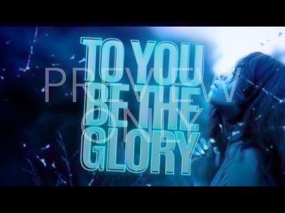 To You Be The Glory | Freebridge Media | Preaching Today Media