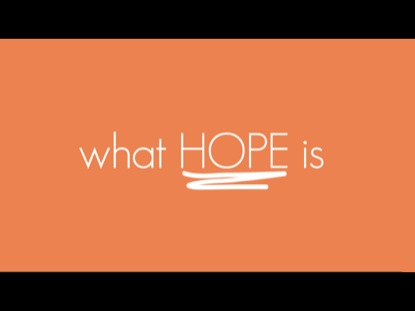 WHAT HOPE IS