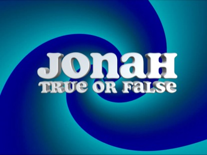 BIBLE QUIZ: JONAH