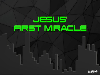 BIBLE QUIZ - JESUS' FIRST MIRACLE