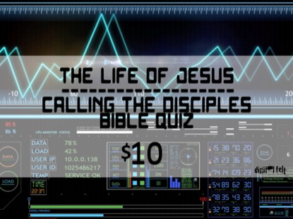 BIBLE QUIZ: CALLING THE DISCIPLES