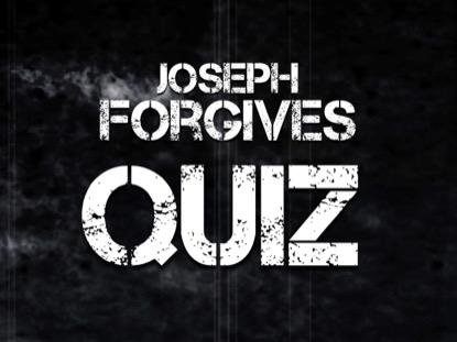 BIBLE: QUIZ JOSEPH FORGIVES