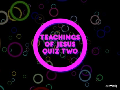 BIBLE QUIZ - SERMON ON THE MOUNT PART 2