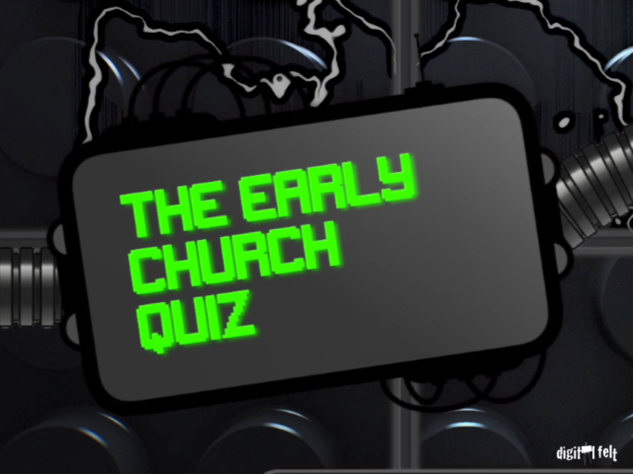 BIBLE QUIZ - THE EARLY CHURCH