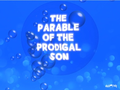 BIBLE QUIZ THE PARABLE OF THE PRODIGAL SON