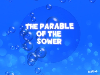 BIBLE QUIZ THE PARABLE OF THE SOWER