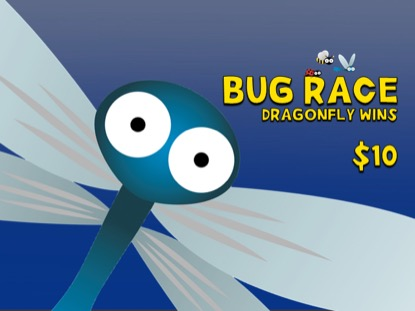 BUG RACE: DRAGONFLY WINS