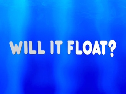 WILL IT FLOAT VERSION 1