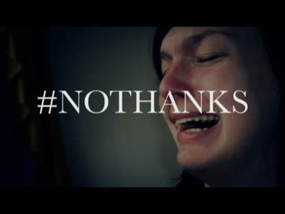 #NOTHANKS