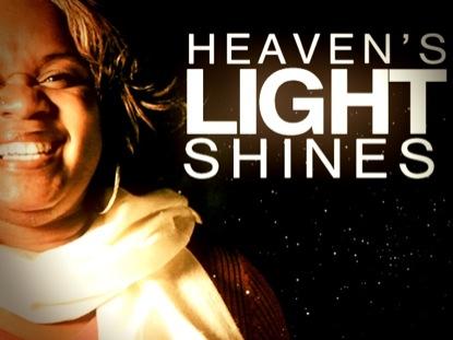 HEAVEN'S LIGHT SHINES