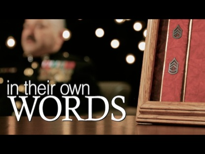 U.S. VETERANS - IN THEIR OWN WORDS