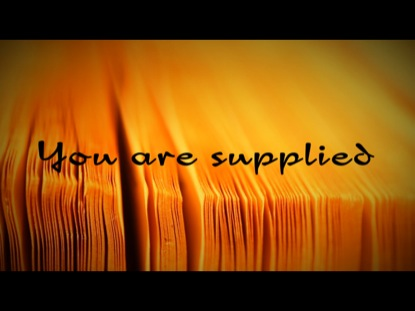 YOU ARE SUPPLIED