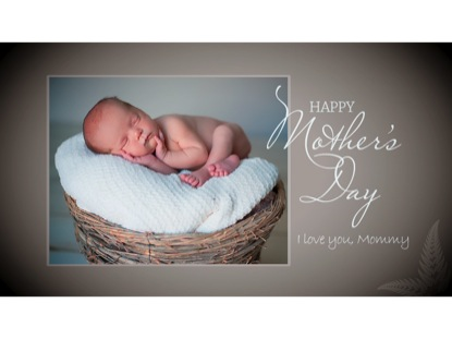 MOTHER'S DAY: NEWBORN BABY
