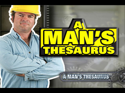 A MAN'S THESAURUS