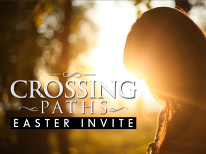 CROSSING PATHS- EASTER INVITE