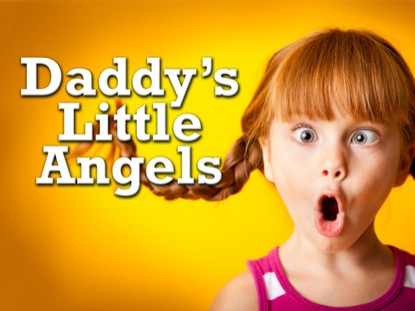DADDY'S LITTLE ANGELS
