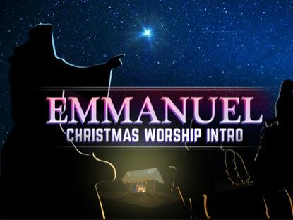 EMMANUEL CHRISTMAS WORSHIP